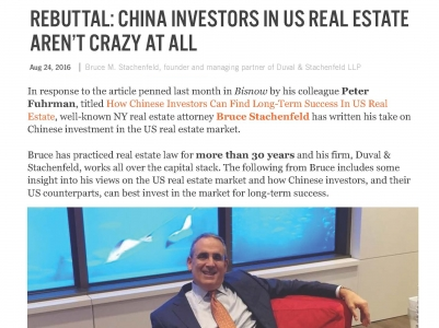 "Bruce Stachenfeld Pens Article For Bisnow ""Rebuttal: China Investors in U.S. Real Estate Aren't Crazy At All"""